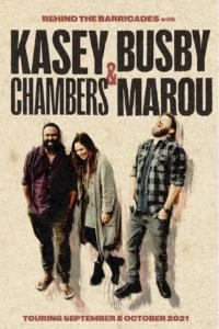 KASEY CHAMBERS & BUSBY MAROU: Behind the Barricades.